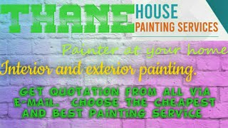 THANE    HOUSE PAINTING SERVICES ~ Painter at your home ~near me ~ Tips ~INTERIOR & EXTERIOR 1280x72