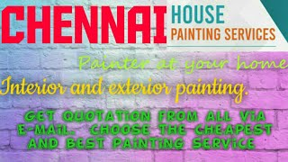 CHENNAI   HOUSE PAINTING SERVICES  Painter at your home  near me  Tips  INTERIOR & EXTERIOR  1280x72