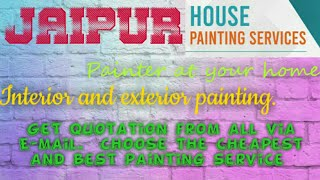 JAIPUR    HOUSE PAINTING SERVICES ~ Painter at your home ~near me ~ Tips ~INTERIOR & EXTERIOR 1280x7