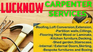 LUCKNOW    Carpenter Services  ~ Carpenter at your home ~ Furniture Work  ~near me ~work ~Carpentery