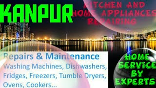 KANPUR   KITCHEN AND HOME APPLIANCES REPAIRING SERVICES ~Service at your home ~Centers near me 1280x