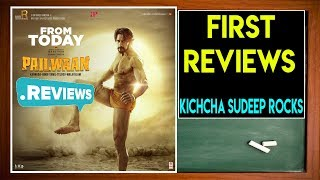 Pailwaan Movie 1st Reviews Are Out Now