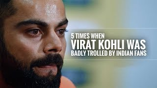5 Times when Virat Kohli was trolled by Indian fans