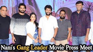 Nani's GangLeader Movie Press Meet | Nani | priyanka Arul Mohan | karthikeya