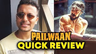 PAILWAAN QUICK REVIEW | Kichcha Sudeep, Suniel Shetty | Pehlwaan