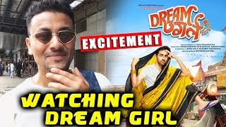 Dream Girl Watching Now | Excitement | Expectations | Ayushmann Khurrana | Nushrat Bharucha