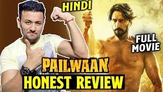 PAILWAAN HONEST REVIEW | No Spoiler | Kichcha sudeep, Suniel Shetty | Pehlwaan