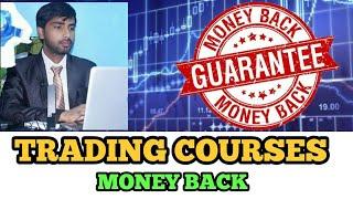 Money Back Forex Trading Courses || कोर्स के साथ पैसा भी कमाने की गरंटी