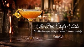 The Bar Chefs Table Season 2 | A Revolutionary idea for Indian Cocktail Industry | Cocktails Idea
