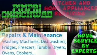 PIMPRI  CHINCHWAD    KITCHEN AND HOME APPLIANCES REPAIRING SERVICES ~Service at your home ~Centers n
