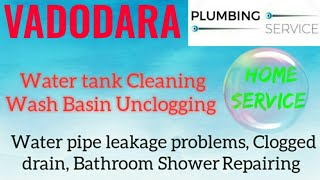 VADODARA     Plumbing Services ~Plumber at your home~   Bathroom Shower Repairing ~near me ~in Build
