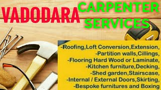 VADODARA    Carpenter Services  ~ Carpenter at your home ~ Furniture Work  ~near me ~work ~Carpenter
