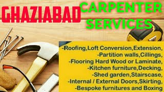GHAZIABAD    Carpenter Services  ~ Carpenter at your home ~ Furniture Work  ~near me ~work ~Carpente