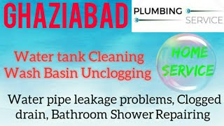 GHAZIABAD     Plumbing Services ~Plumber at your home~ Bathroom Shower Repairing ~near me ~in Buil
