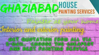 GHAZIABAD     HOUSE PAINTING SERVICES ~ Painter at your home ~near me ~ Tips ~INTERIOR & EXTERIOR 12