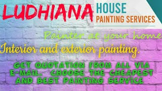 LUDHIANA    HOUSE PAINTING SERVICES ~ Painter at your home ~near me ~ Tips ~INTERIOR & EXTERIOR 1280