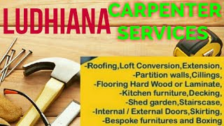 LUDHIANA     Carpenter Services  ~ Carpenter at your home ~ Furniture Work  ~near me ~work ~Carpente