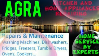AGRA     KITCHEN AND HOME APPLIANCES REPAIRING SERVICES ~Service at your home ~Centers near me 1280x