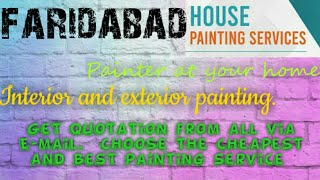 FARIDABAD   HOUSE PAINTING SERVICES ~ Painter at your home ~near me ~ Tips ~INTERIOR & EXTERIOR 1280