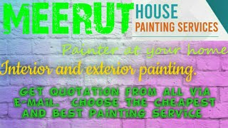 MEERUT   HOUSE PAINTING SERVICES ~ Painter at your home ~near me ~ Tips ~INTERIOR & EXTERIOR 1280x72