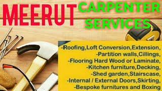 MEERUT    Carpenter Services ~ Carpenter at your home ~ Furniture Work ~near me ~work ~Carpentery