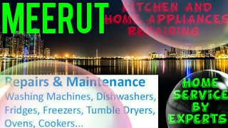 MEERUT   KITCHEN AND HOME APPLIANCES REPAIRING SERVICES ~Service at your home ~Centers near me 1280x
