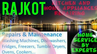 RAJKOT   KITCHEN AND HOME APPLIANCES REPAIRING SERVICES ~Service at your home ~Centers near me 1280x