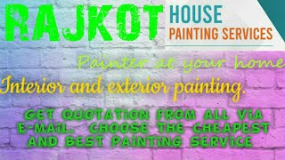 RAJKOT   HOUSE PAINTING SERVICES ~ Painter at your home ~near me ~ Tips ~INTERIOR & EXTERIOR 1280x72