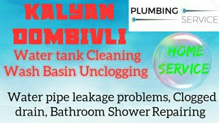 KALYAN DOMBIVLI    Plumbing Services ~Plumber at your home~ Bathroom Shower Repairing ~near me ~in