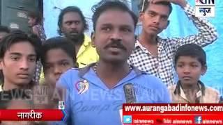 Aurangabad : कोणतीही नोटीस न बजावता काढले अतिक्रमण ... नागरिकांचा आरोप