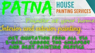 PATNA    HOUSE PAINTING SERVICES ~ Painter at your home ~near me ~ Tips ~INTERIOR & EXTERIOR 1280x72