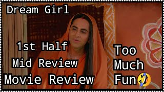 Dream Girl Mid Review, This Film Is Entertaining