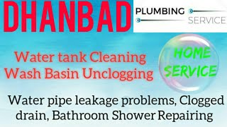 DHANBAD   Plumbing Services ~Plumber at your home~   Bathroom Shower Repairing ~near me ~in Building
