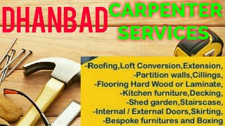 DHANBAD   Carpenter Services  ~ Carpenter at your home ~ Furniture Work  ~near me ~work ~Carpentery