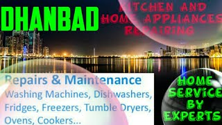 DHANBAD    KITCHEN AND HOME APPLIANCES REPAIRING SERVICES ~Service at your home ~Centers near me 128