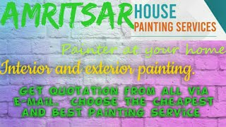 AMRITSAR      HOUSE PAINTING SERVICES ~ Painter at your home ~near me ~ Tips ~INTERIOR & EXTERIOR 12
