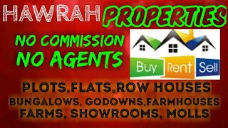 HOWRAH PROPERTIES - Sell |Buy |Rent | - Flats | Plots | Bungalows | Row Houses | Shops|