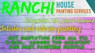 RANCHI    HOUSE PAINTING SERVICES ~ Painter at your home ~near me ~ Tips ~INTERIOR & EXTERIOR 1280x7