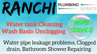 RANCHI   Plumbing Services ~Plumber at your home~   Bathroom Shower Repairing ~near me ~in Building