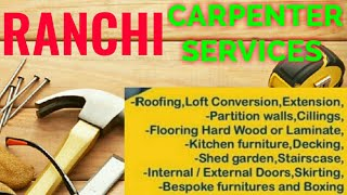 RANCHI    Carpenter Services  ~ Carpenter at your home ~ Furniture Work  ~near me ~work ~Carpentery