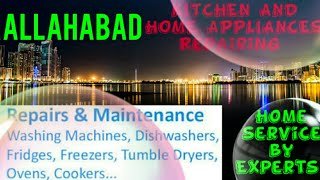 ALLAHABAD    KITCHEN AND HOME APPLIANCES REPAIRING SERVICES ~Service at your home ~Centers near me 1
