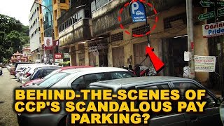 Behind-the-scenes of CCP's SCANDALOUS Pay Parking?