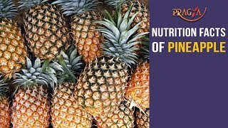 Watch Health Benefits and Nutrition Facts of Pineapple