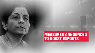 Nirmala Sitharaman announces new measures to boost India exports: Watch highlights | Economic Times