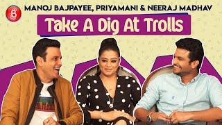 Manoj Bajpayee Priyamani Neeraj Madhav Take A Dig At Trolls | The Family Man | Amazon Prime