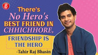 Tahir Raj Bhasins Heartfelt Take On Chhichhore Friendship, Sunil Gavaskar And Ranveer Singh's 83