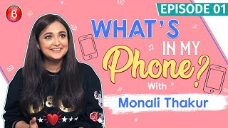 Monali Thakur Flaunts Her Sons Photo & Her Most Romantic Picture | What's In My Phone?