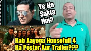 When Will Housefull 4 Poster And Trailer Release? Heres The Expected Date