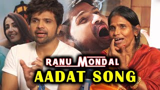 Ranu Mondal's NEW Song AADAT | Interview | Himmesh Himesh Reshammiya