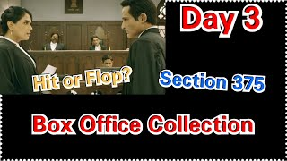 Section 375 Movie Box Office Collection Day 3, Hit Or Flop?